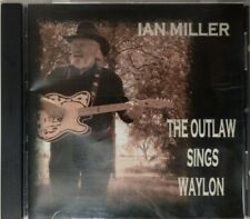 IAN MILLER The Outlaw Sings waylon CD Made In 2007 Very Very Rare with signature