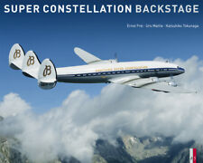 Super Constellation Backstage (Lockheed L-1049 Breitling Connie) Buch book