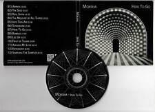 "MOKSHA ""Here To Go"" (CD Digipack) 2011"