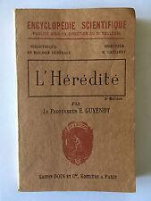 L'HERIDITE 1930 GUYENOT ENCYCLOPEDIE SCIENTIFIQUE ILLUSTRE