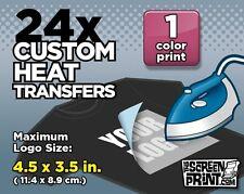 24 Custom Plastisol Heat Transfers Iron-On (1 color) Max Logo Size 4.5 x 3.5 in.
