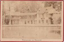 VERSAILLES TRIANON MAISON DU SEIGNEUR format CABINET 15 X 10 cm Ca 1890