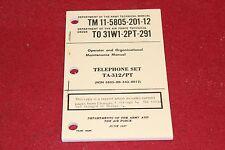 MILITARY SURPLUS TA-312 PT TELEPHONE SET MANUAL FIELD PHONE RADIO ARMY AIR FORCE