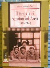 Il tempo dei sanatori ad Arco (1945 - 1975)