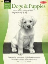 How to Draw and Paint: Drawing: Dogs and Puppies : Learn to Draw a Variety of...