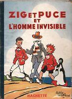 SAINT OGAN. Zig et Puce et l'Homme invisible.  EO Hachette 1949.