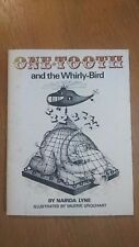 ONE-TOOTH AND THE WHIRLY-BIRD nairda lyne & valerie urquhart SC 1975