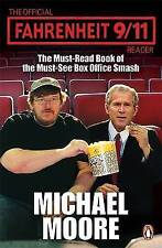 The Official Fahrenheit 9-11 Reader, Michael Moore , Very Good, FAST Delivery