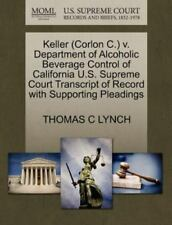 Keller V. Department of Alcoholic Beverage Control of California U. S....