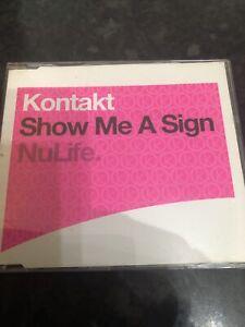 NuLife Kontakt - Show Me A Sign CD Single 4 Track 2003