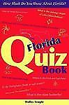 The Florida Quiz Book: How Much Do You Know About Florida?-ExLibrary