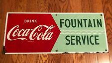 1950s COCA COLA FOUNTAIN SERVICE PORCELAIN  Coke SIGN Soda Advertising Rare