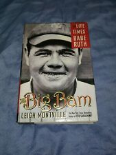 The Big Bam : The Life and Times of Babe Ruth by Leigh Montville (2006, Hardcov…