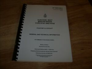 EJECTION SEAT MARTIN BAKER Type H7A1 & H7A2 - PHANTOM F-4J Aircraft TECH MANUAL