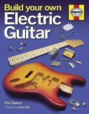 Build Your Own Electric Guitar Paul Balmer Hardbound Book NEW!