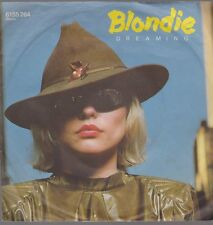 "7"" Blondie Dreaming / Sound A Sleep 70`s Chrysalide Phonogramme"