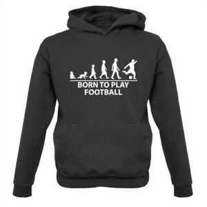 Born To Play Football - Kids Hoodie Footie Soccer Player Team Fan Premier