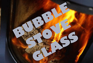 BUBBLE STOVE GLASS No 1,2,3, SHAPED HIGH DEFINITION MADE TO MEASURE SCHOTT ROBAX