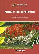 Manuel de Jardineria (Monografias De La Construccion) (Spanish Edition)