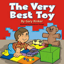 The Very Best Toy (pb) by Gary Rinker - & it's dad, perfect for Father's Day NEW