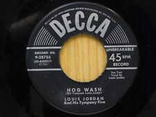 Louis Jordan 45 Hog Wash bw House Party   Decca   VGbwVG-