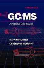 GC/MS: praktisches Benutzerhandbuch von allen, Marvin C. McMaster, Christopher