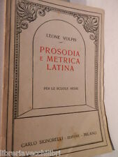 PROSODIA E METRICA LATINA Leone Volpis Signorelli 1948 Libro di classici latini