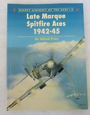OSPREY AIRCRAFT of the ACES BOOK #5 LATE MARQUE SPITFIRE ACES 1942-1945 WW2