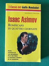 ROMPICAPO IN QUATTRO GIORNATE - Isaac Asimov - Mondadori - 1995 Romanzo Giallo