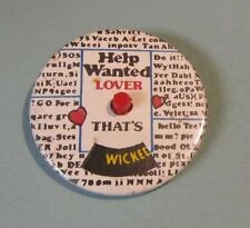 """Vintage Help Wanted Lover That's Kinky Sexy Hot Spinner Pin Pinback Button 2.5"""""""