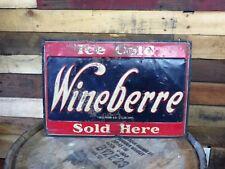 Wineberre 1920s soda sign Rare great patina
