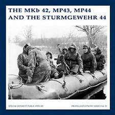 Il PONTE 42, MP43, MP44 e il Sturmgewehr 44 da B J Martens, Guus DE VRIES.