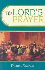 The Lord's Prayer by Thomas Watson (1994, Paperback, Revised)