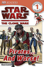 Star Wars Clone Wars: Pirates... and Worse! (DK Readers: Level 1), Beecroft, Sim