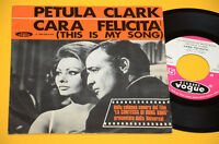 """PETULA CLARK 7"""" CARA FELICITA 1°ST ORIG ITALY 1967 COL SONORA DEL FILM LA CONTES"""