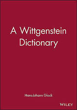A Wittgenstein Dictionary (Blackwell Philosopher Dictionaries)-ExLibrary