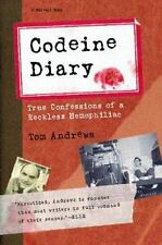 Codeine Diary: True Confessions of a Reckless Hemophiliac-ExLibrary