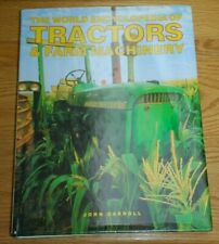 World Encyclopedia of Tractors and Other Farm Machinery by John Carroll and...
