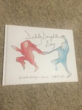 """SIGNED """"Daddy Daughter Day"""" by Jeff Bridges & Isabelle Boesch Auto w/ COA"""