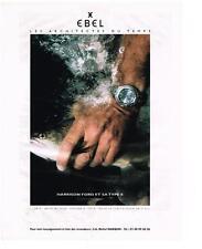PUBLICITE ADVERTISING   1999   EBEL    HARRISON FORD & sa montre TYPE E