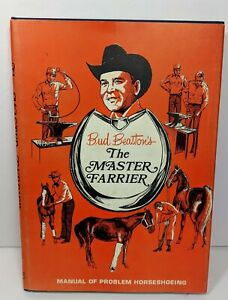 Bud Beaston's The Master Farrier Signed Dustcover Manual of Problem Horseshoeing