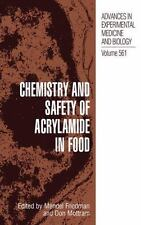 Chemistry and Safety of Acrylamide in Food (Advances in Experimental M-ExLibrary