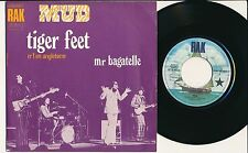 "MUD 45 TOURS 7"" FRANCE GERMANY TIGER FEET+"