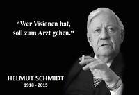 Helmut Schmidt Spruch 2 Blechschild Schild gewölbt Tin Sign 20 x 30 cm FA1184