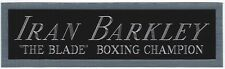 IRAN BARKLEY NAMEPLATE FOR AUTOGRAPHED SIGNED BOXING GLOVE TRUNK PHOTO ROBE
