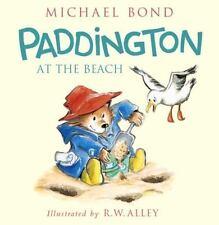 Paddington: Paddington at the Beach by Michael Bond - HARDCOVER - BRAND NEW!