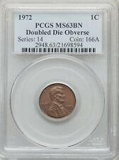 1972 DDO Lincoln Cent Certified MS63 BN by PCGS ** Doubled Die **