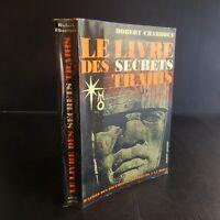 R. CHARROUX Le livre des secrets trahis préface Jean COCTEAU 1971 France N5342
