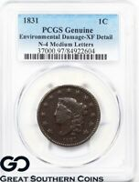 1831 Large Cent, Coronet Head PCGS Genuine * N-4 Medium Letters, Scarce Variety!