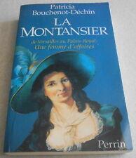 LA MONTANSIER de Versailles au palais royal :une femme d'affaires Dédicacé Envoi
